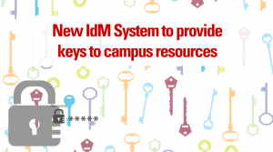 New IdM System to provide keys to campus resources